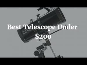 Best Telescope Under 200$